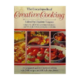 The Encyclopedia of Creative Cooking by Charlotte Turgeon