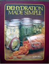 Dehydration Made Simple by Mary Bell (softback)