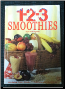 123 Smoothies by Rita Bingham