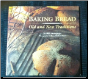 Baking Bread: Old and New Traditions by Beth Hensperger