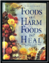 Foods That Harm Foods that Heal by Readers Digest