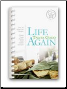 Life Tastes Good Again Cookbook